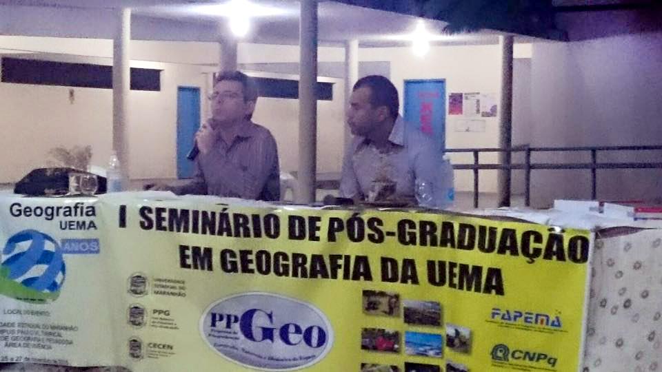 Dr. Eustógio Wanderley Correia Dantas, professor titular da Universidade Federal do Ceará, Coordenador de Área da Geografia na CAPES e o Professor Dr. José Fernando Rodrigues Bezerra, Coordenador do PPGeo